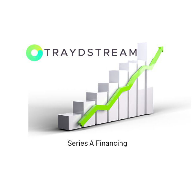 Traydstream announces its Series A funding round of $8m